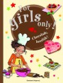 for girls only chocolade